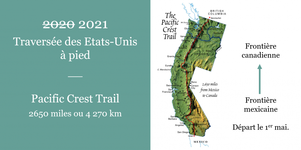 Pacific Crest Trail. Carte départ. leplusbeauvoyage