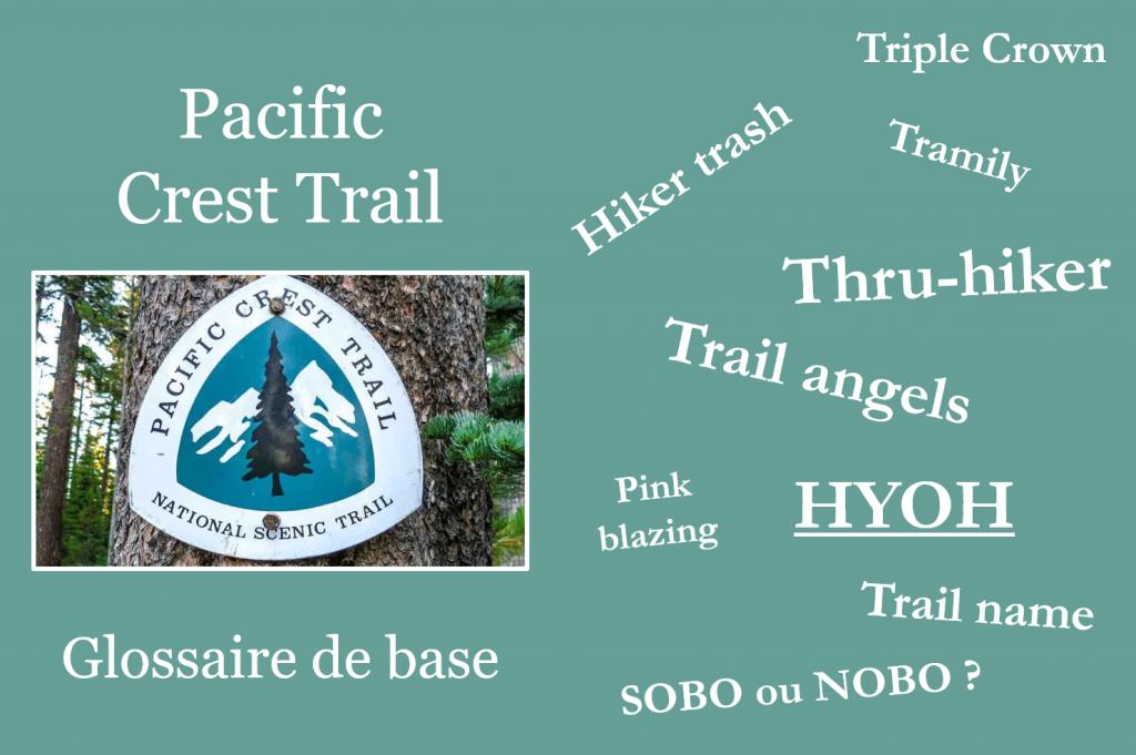 Pacific Crest Trail Glossaire de base. leplusbeauvoyage.com
